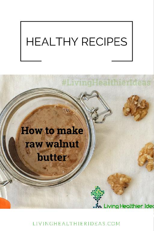 diy-healthy-recipes-raw-walnut-butter