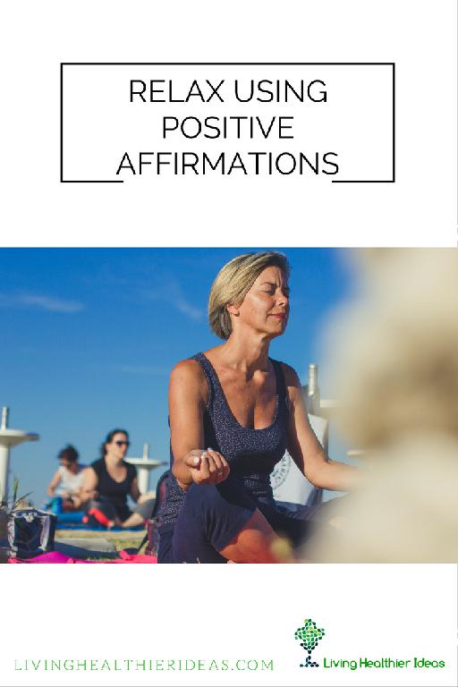 how-to-relax-using-positive-affirmations