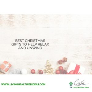 best-christmas-gifts-to-help-relax-and-unwind