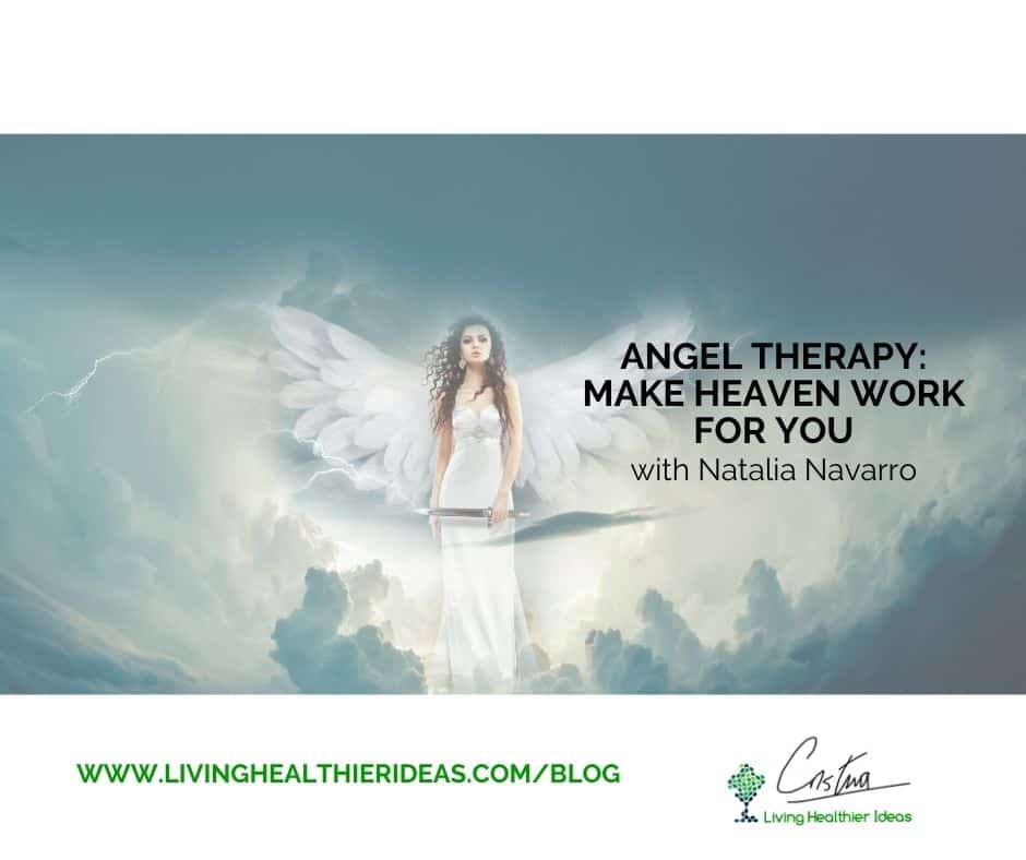 Angel Therapy: make heaven work for you