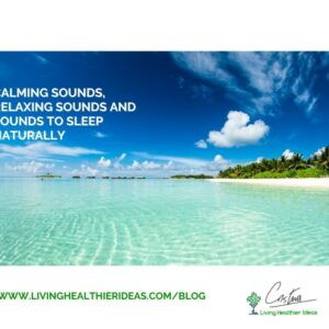 Calming Sounds, Relaxing Sounds, and Sounds to Sleep Naturally